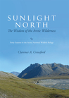 Sunlight North by Clarence A. Crawford
