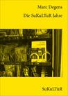 Die SuKuLTuR Jahre (Schöner Lesen 88)