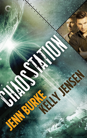 Chaos Station (Chaos Station, #1)