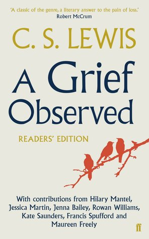 A Grief Observed: Readers' Edition
