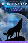 Obsession (Werewolves of Montana Mating Mini, #2)