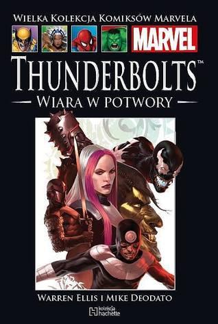 Thunderbolts: Wiara w potwory (Wielka Kolekcja Komiksów Marvela, #57)