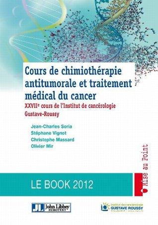 Cours de chimiothérapie antitumorale et traitement médical du cancer