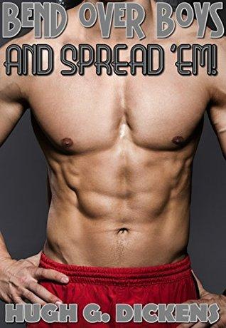 BEND OVER BOYS - And Spread 'Em! (THREE Book Gay Taboo Bundle)
