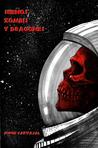 Sueños, zombis y dragones