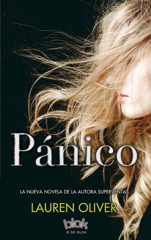 https://lecturaspoderosas.blogspot.com.ar/2017/07/resena-panico-lauren-oliver.html