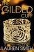 The Gilded Cuff by Lauren   Smith