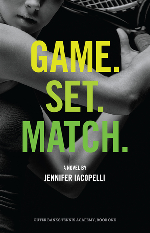 Game. Set. Match. (Outer Banks Tennis Academy, #1)