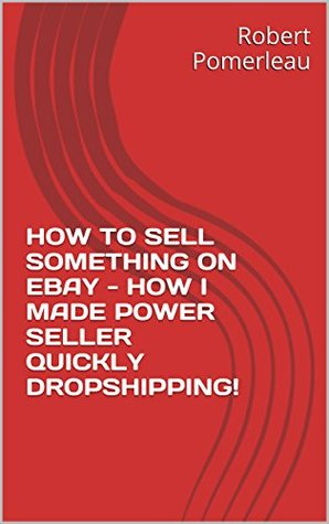 HOW TO SELL SOMETHING ON EBAY - HOW I MADE POWER SELLER QUICKLY DROPSHIPPING!