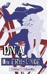 DNA - Die Erbsünde by Sabina S. Schneider