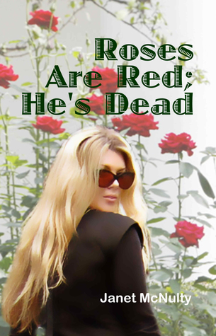 Roses Are Red; He's Dead (Mellow Summers, #9)