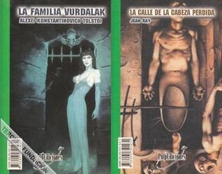 La Familia Vurdalak - La calle de la cabeza perdida (Colección Doble, #5)
