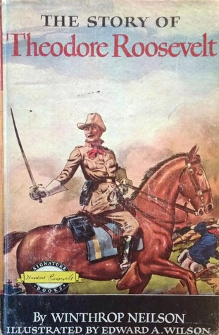 The Story of Theodore Roosevelt