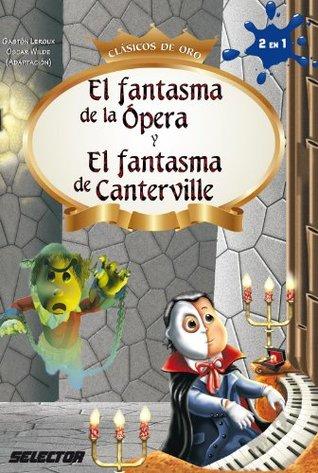 El fantasma de Canterville y El fantasma de la ópera