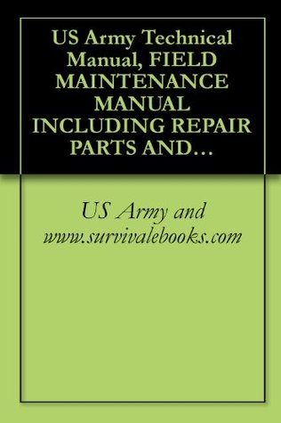 US Army Technical Manual, FIELD MAINTENANCE MANUAL INCLUDING REPAIR PARTS AND SPECIAL TOOLS LIST FOR, JACK HYDRAULIC, AIRCRAFT, 10-TON TYPE A-6, PN 53D22004, ... (EIC: N/A), TM 1-1730-221-23P, 2009