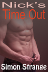 Nick's Time Out (Nick's Awakening, #2)