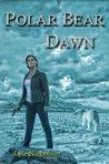 Polar Bear Dawn: ...