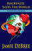 MacKenzie Saves the World by Jamie DeBree