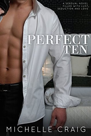 Ebook Perfect Ten (Escort Series Book 1) by Michelle Craig PDF!
