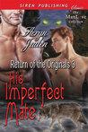 His Imperfect Mate (Return of the Originals #3)
