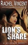 Lion's Share by Rachel Vincent