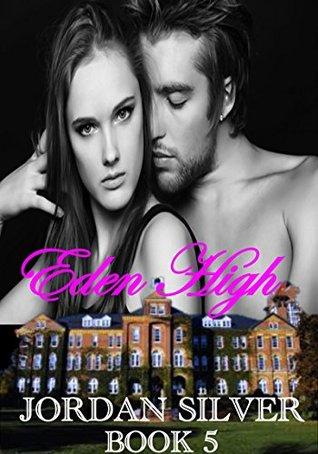 Eden High: Book 5 (Eden High #5)