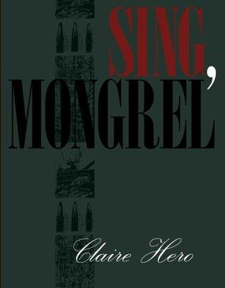 Sing, Mongrel
