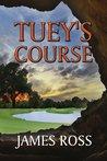 Tuey's Course (Prairie Winds Golf Course Book 3)