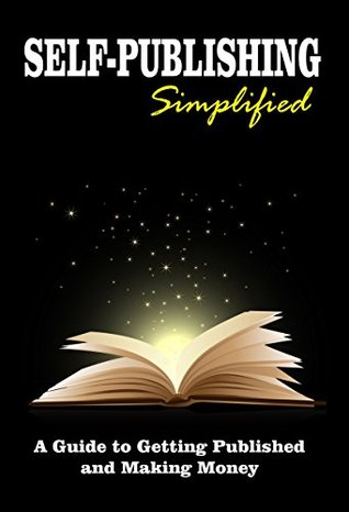 Self Publishing Simplified by Steven Craig