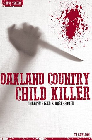 Oakland County Child Killer - Serial Killers Unauthorized & Uncensored