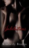 Download Inhibitions ( UnInhibited #1)