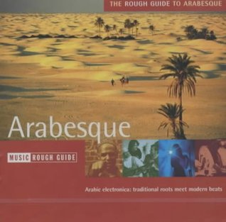 The Rough Guide to Arabesque
