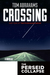 Crossing (The Perseid Collapse; Pilgrimage Series #1)