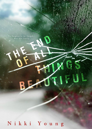 The End of All Things Beautiful