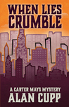 When Lies Crumble (Carter Mays Mystery #1)