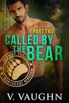 Called by the Bear, Part 2