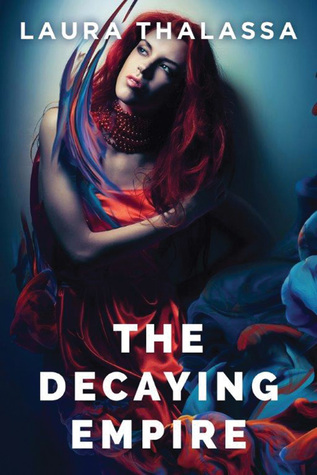 The Decaying Empire(The Vanishing Girl 2)
