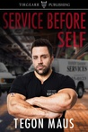 Service Before Self by Tegon Maus