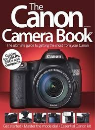 The Canon Camera Book Volume 1