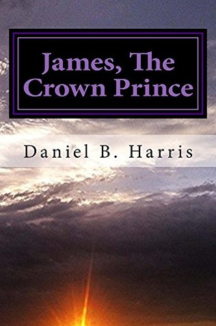 James, The Crown Prince