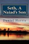 Seth, A Naiad's Son (Generations of Eredwynn #3)