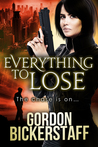 Everything to Lose (A Lambeth Group Thriller)