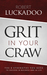 Grit In Your Craw by Robert Luckadoo