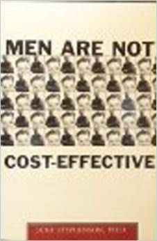 Men Are Not Cost Effective: Male Crime In America