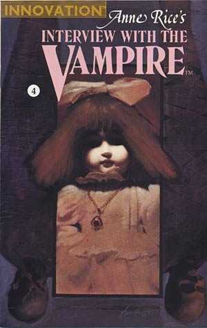 And A Little Child...(Anne Rice's Interview with the Vampire Comic Book Issue#4