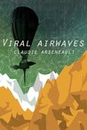 Viral Airwaves (Viral Airwaves, #1)