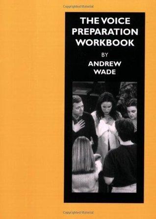 Working Shakespeare Collection: Workshop 5: The Voice Preparation Workbook