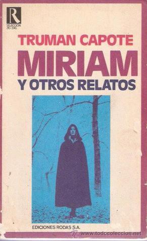 Miriam y otros relatos