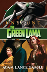 The Green Lama: Unbound (The Green Lama Legacy Series #3)