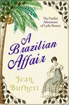 A Brazilian Affair: The Further Adventures of Lydia Bennet